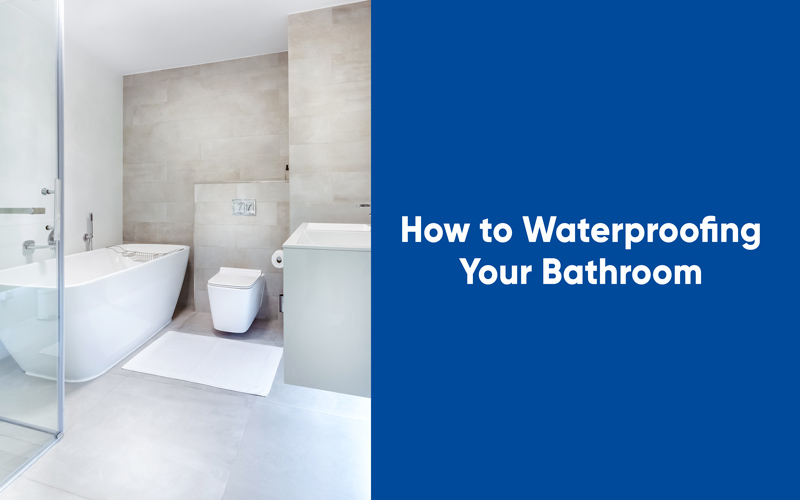 How to Waterproofing your bathroom